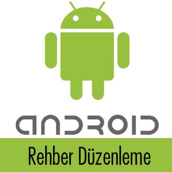 Android telefon rehberinde tekrarlanan kişileri birleştirme