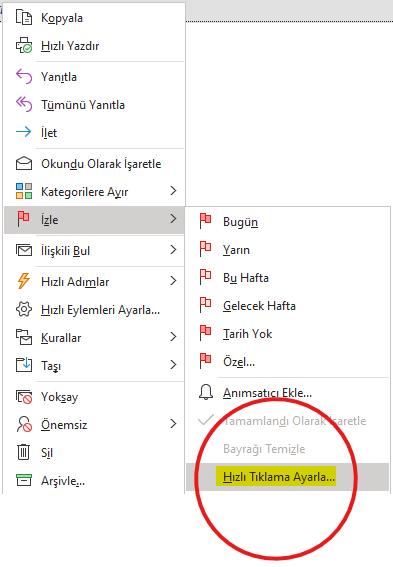 Outlook Hızlı Tıklama Ayarla